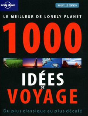 1000 idées de voyage