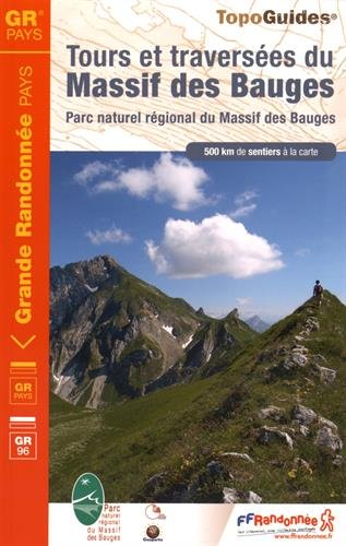 Tours travers�es massif Bauges : Parc naturel r�gional du Massif des Bauges