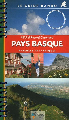 Le Guide Rando Pays Basque