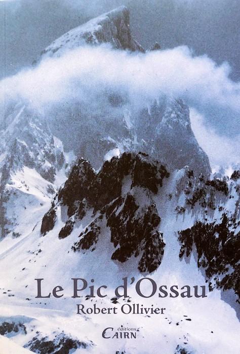 Le Pic d'Ossau - Robert Ollivier